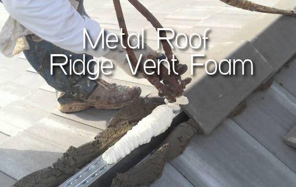 Metal Roof Ridge Vent Foam
