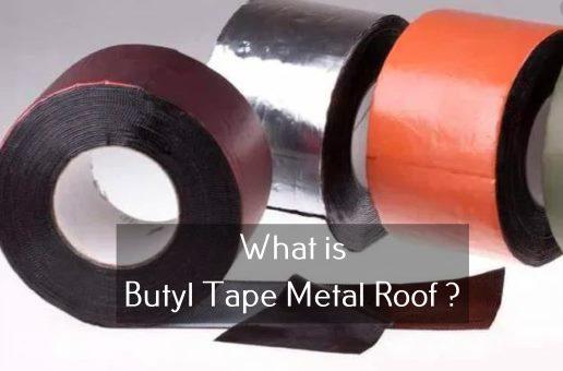 Butyl Tape Metal Roof