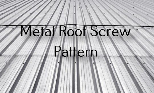 Metal Roof Screw Pattern