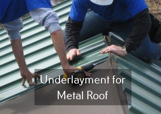 Underlayment for Metal Roof