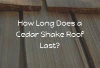 How Long Does a Cedar Shake Roof Last